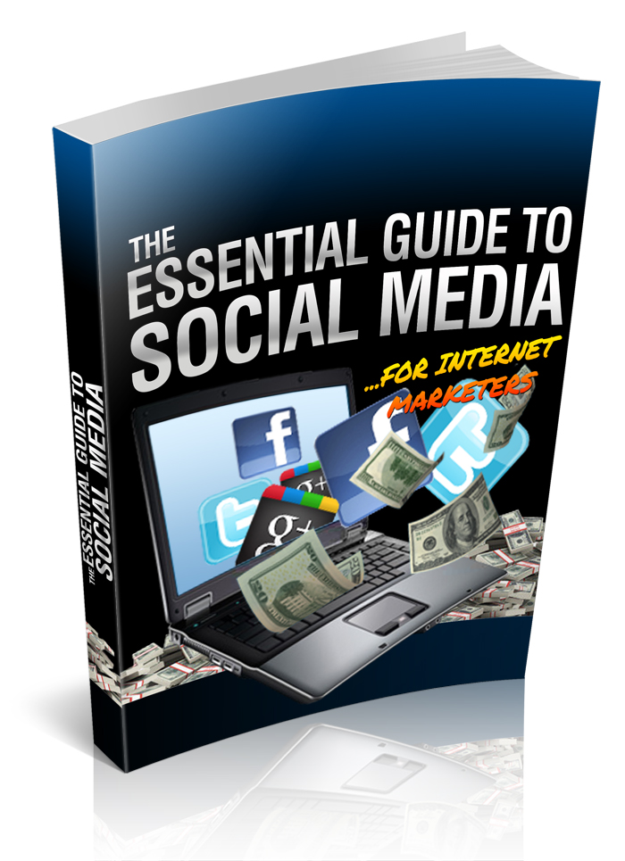 The Essential Guide to Social Media For Internet Marketers E Cover Graphic